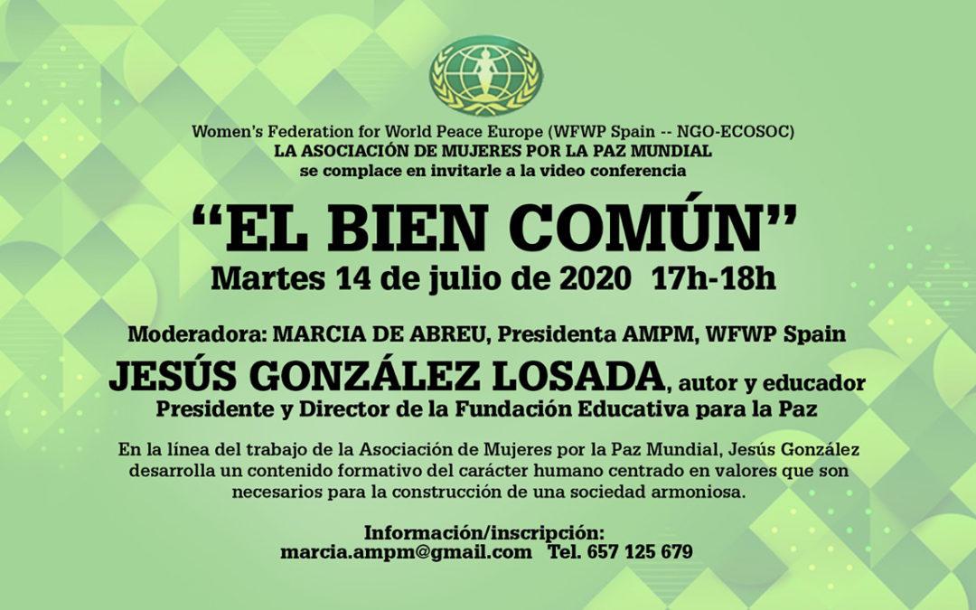 """Video Conferencia """"EL BIEN COMÚN"""""""