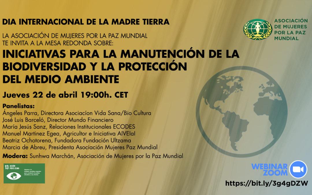 Iniciativas para la Manutención de la Biodiversidad y la Protección del Medio Ambiente