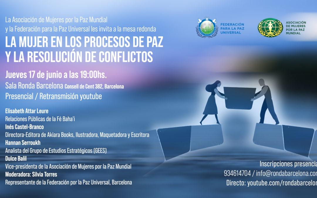La Mujer en los Procesos de Paz y la Resolución de Conflictos